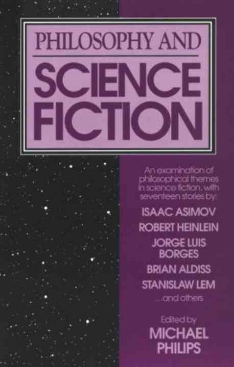 Philosophy and Science Fiction By Philips, Michael (EDT)